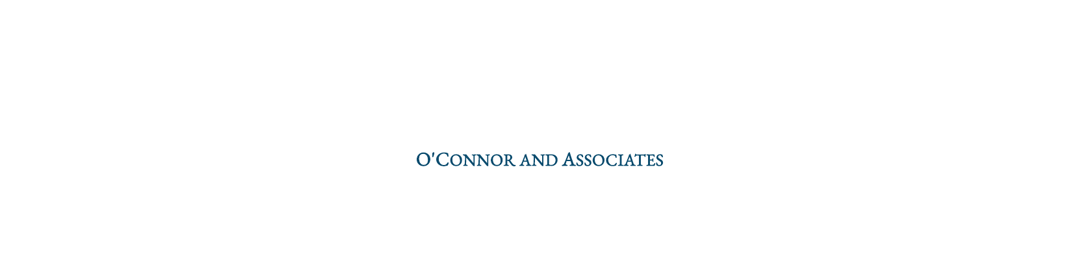 Testimonial | O'Connor and Associates